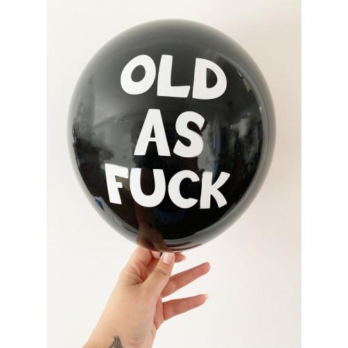 Old As F#ck - Black