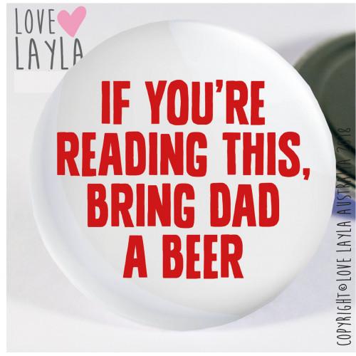 Bring Beer Magnet Dad