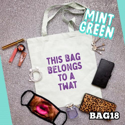 Belongs Twat Tote Bag