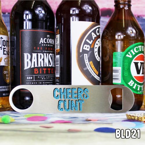 Cheers C#nt Bar Blade