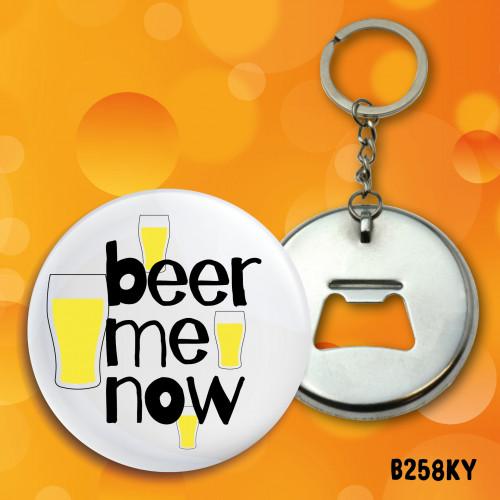 Beer Me Now Bottle Opener