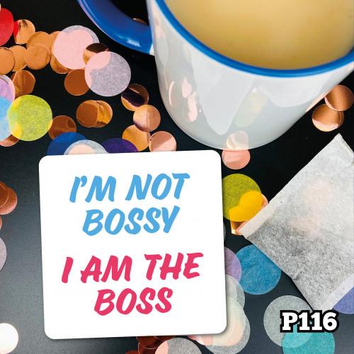 Bossy Coaster
