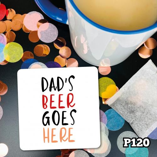 Dad's Beer Here Coaster