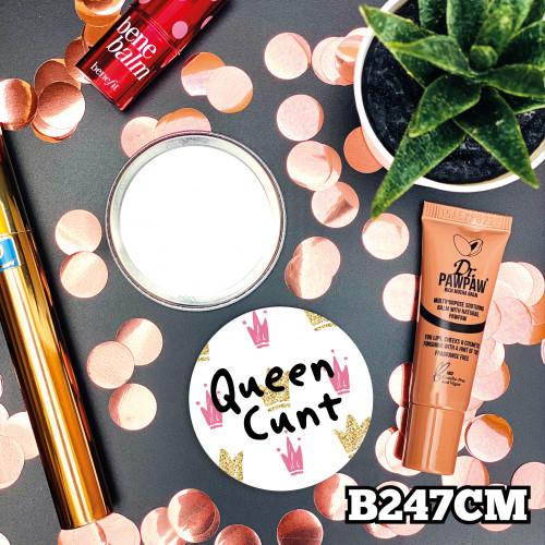 Queen C#nt Mirror