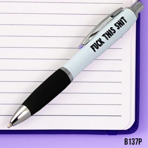 F#ck this Shit Pen
