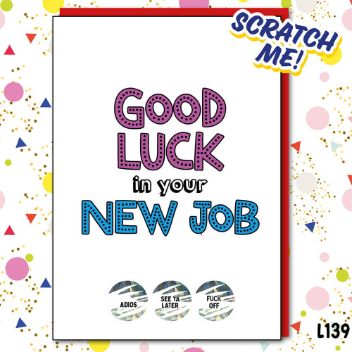 Good Luck in your new Job