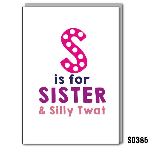 S - Sister