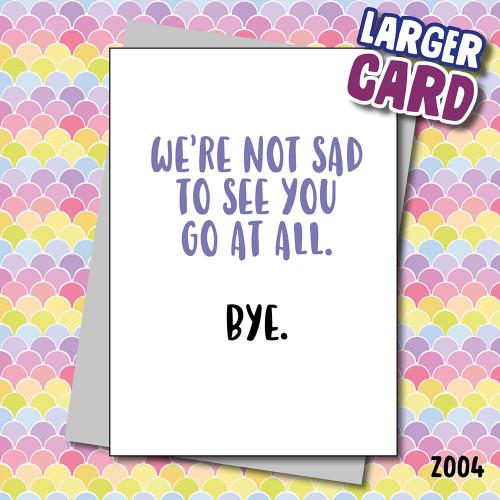 Bye Larger Card