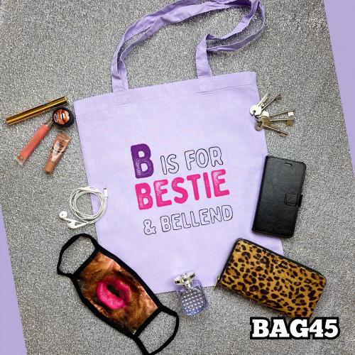 B for Bestie Tote Bag
